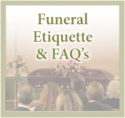 Funeral Etiquette and Frequently Asked Questions